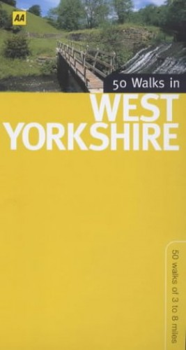 50 Walks in West Yorkshire By John Morrison