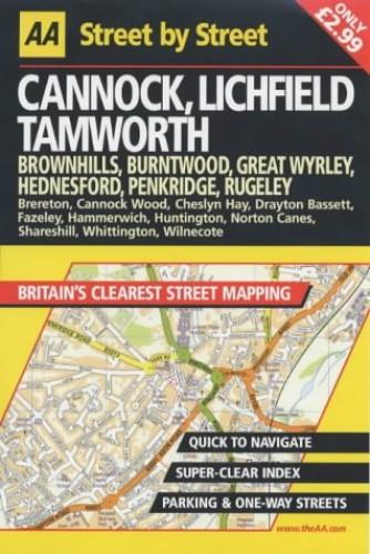 AA Street by Street Cannock, Lichfield, Tamworth by AA Publishing