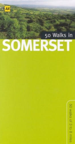 50 Walks in Somerset By Ronald Turnbull