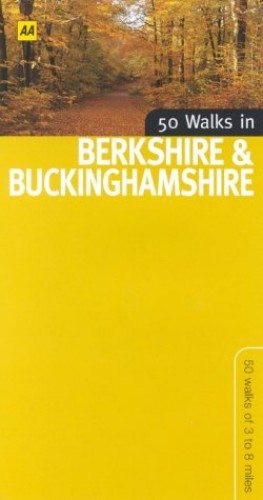 50 Walks in Berkshire and Buckinghamshire By Nick Channer