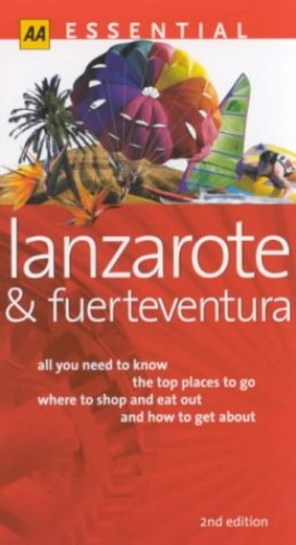 Essential Lanzarote and Fuerteventura By Andrew Sanger