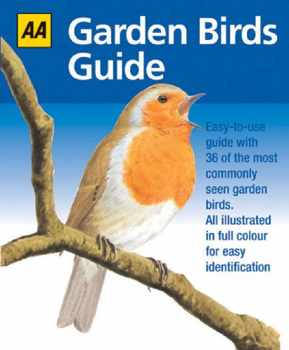 AA Garden Birds Guide (Aa Guide) By Automobile Association