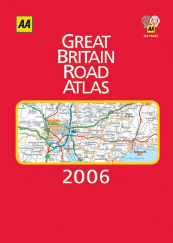 AA Great Britain Road Atlas 2006 (AA Atlases) By Unknown
