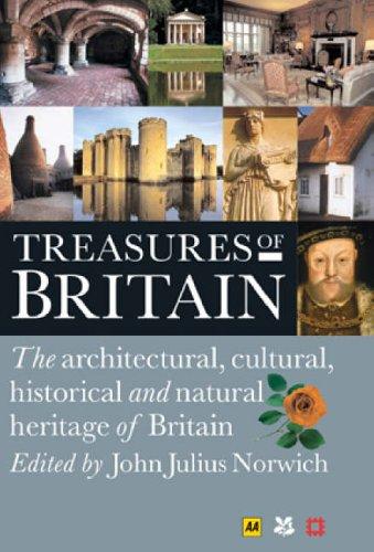 AA Treasures of Britain By John Julius Norwich