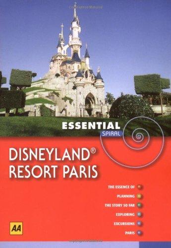 AA Essential Spiral Disneyland Resort Paris By AA Publishing