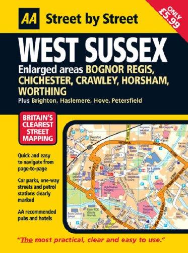 AA Street by Street West Sussex By AA Publishing