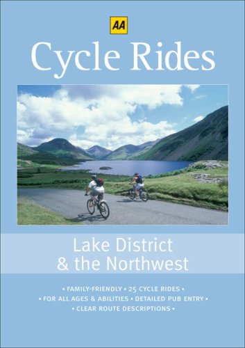 Cycle Rides: Lake District and the Northwest (AA Cycle Rides) by Created by AA Publishing