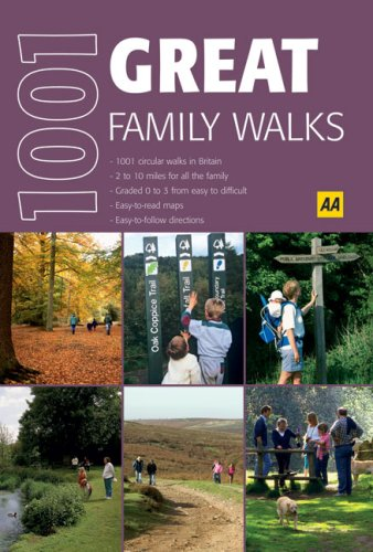Great Family Walks (AA 1001) (AA 1001 Series) Created by AA Publishing