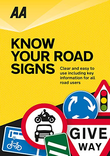 Know Your Road Signs (AA Driving Test) By AA Publishing