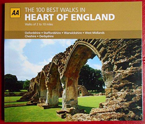 AA THE 100 BEST WALKS IN HEART OF ENGLAND
