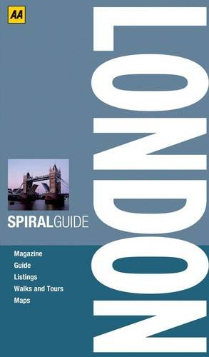 Spiral Guide London (AA Essential Guides) Created by AA Publishing