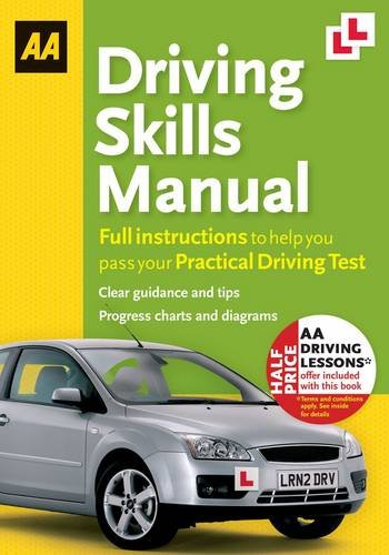 AA Driving Skills Manual by Huw Dunley