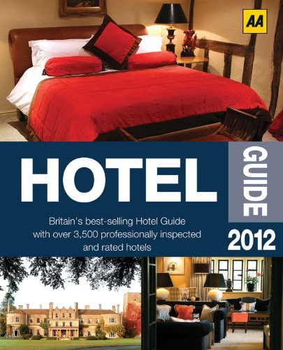 The Hotel Guide By Created by AA Publishing