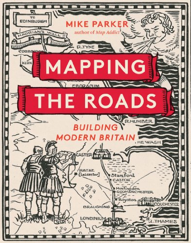 Mapping the Roads By Mike Parker