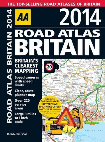 AA Road Atlas Britain: 2014 by AA Publishing