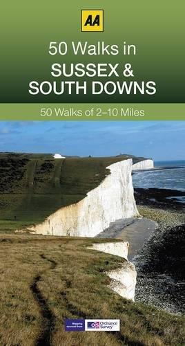 50 Walks in Sussex By AA Publishing