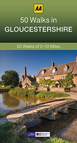 50 Walks in Gloucestershire By AA Publishing