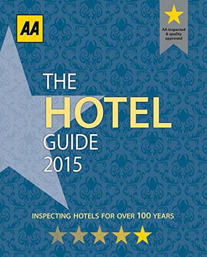 The Hotel Guide 2015 by AA Publishing