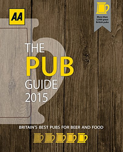 The Pub Guide 2015 By AA Publishing