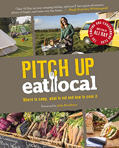 Pitch Up, Eat Local By Ali Ray