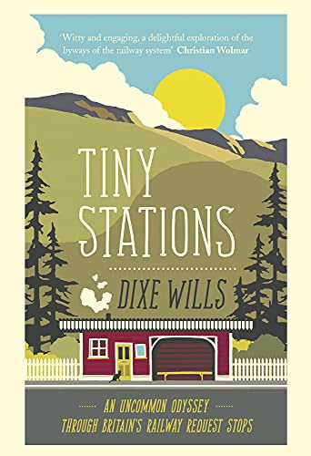 Tiny Stations By Dixe Wills
