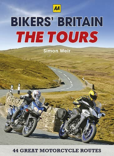Bikers' Britain - The Tours By Simon Weir