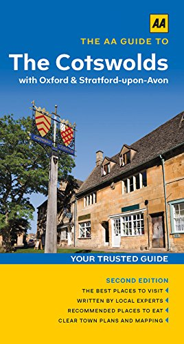 The Cotswolds with Oxford and Stratford-Upon-Avon By AA Publishing