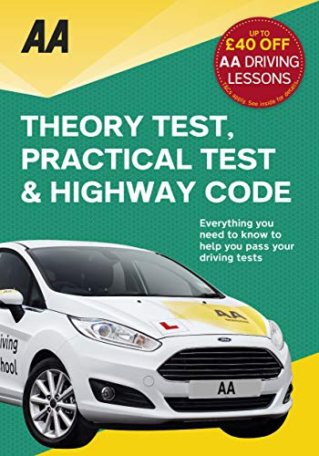 Driving Theory Test, Practical Test & the Highway Code (AA Driving Test) (AA Driving Test Series) By AA Publishing