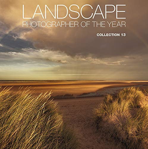 Landscape Photographer of the Year: Collection 13 By AA Publishing