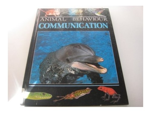 Communication (Chapman & Hall Animal Behaviour Series) By Steve Parker