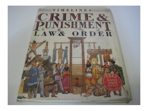 Crime and Punishment By Fiona MacDonald