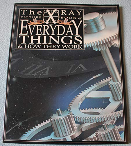 X Ray Picture Book of Everyday Things By Peter Turvey