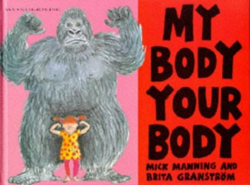 Wonderwise:My Body Your Body By M Manning