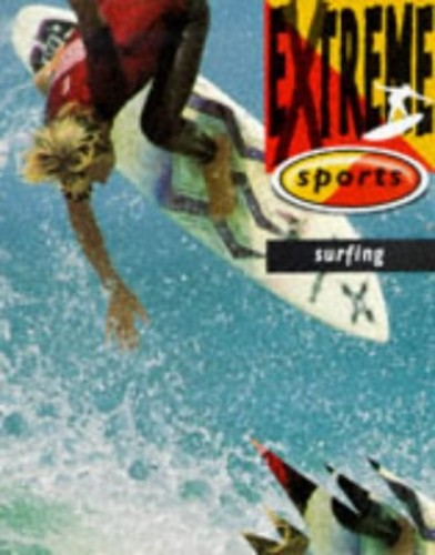 Extreme Sports:Surfing By Tim Rainger