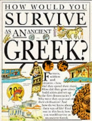 How Would You Survive: Ancient Greek By Fiona MacDonald