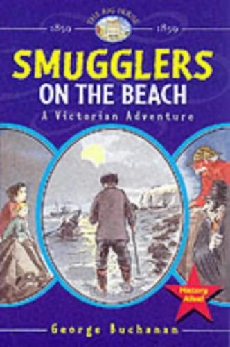 Big House:Smugglers on the Beach By G. Buchanan