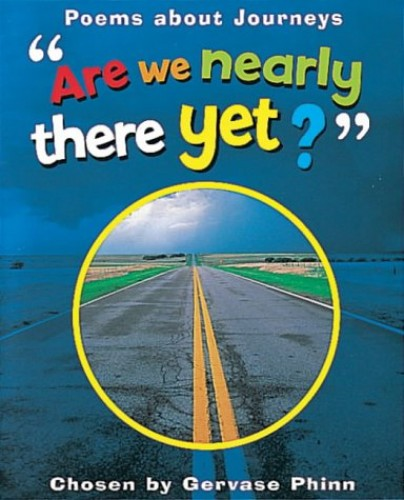 Are We Nearly There Yet? By Gervase Phinn