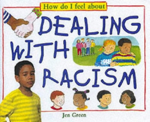 Dealing With Racism By Dr Jen Green