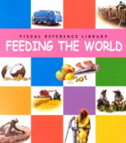 Feeding The World By Janine Amos