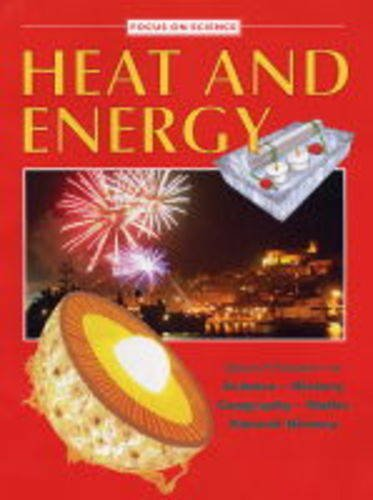 Heat and Energy By Nigel Hawkes