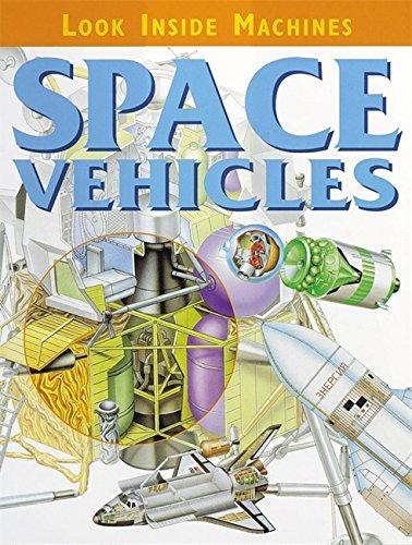 Look Inside Machines: Space Vehicles By Jon Kirkwood