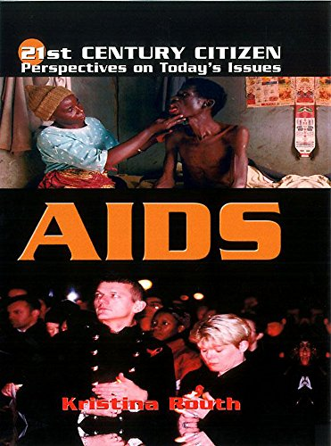 Aids (21st Century Citizen) By Kristina Routh