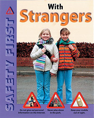 Safety First: With Strangers By Helena Attlee