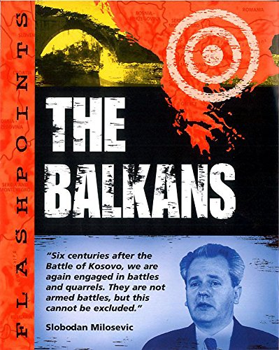 Flashpoints: The Balkans By S Adams