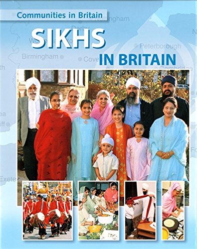 Sikhs in Britain By Fiona MacDonald