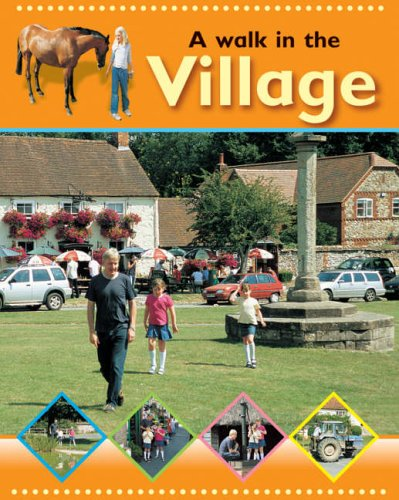 Going for a Walk: Village By Sally Hewitt