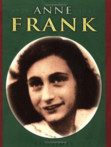 Lifetimes: Anne Frank By Richard Tames