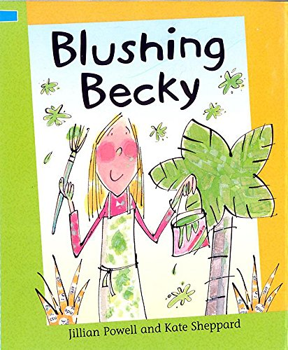 Reading Corner: Blushing Becky By Jillian Powell