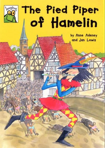 Leapfrog Fairy Tales: The Pied Piper Of Hamelin By Anne Adeney