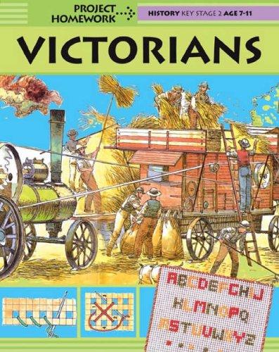 Project Homework: Victorians By Hachette Children's Group
